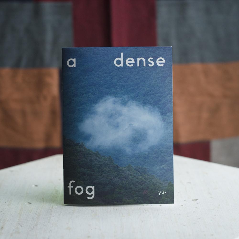 ZINE「A Dense Fog」の写真